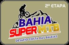 2ª ETAPA - BAHIA SUPER MTB - DESAFIO COSTA DAS BALEIAS
