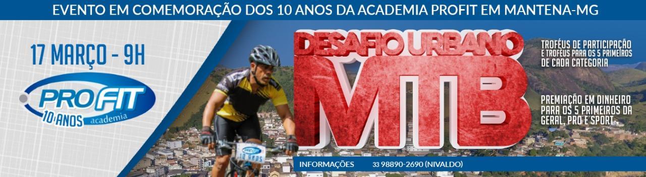 1º DESAFIO URBANO DE MTB 10 ANOS PROFIT- MG - INFORMAÇÕES WHATZAP 33 9 8890-2690