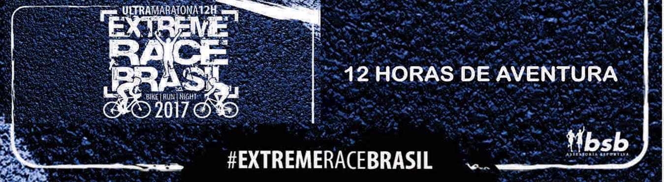 EXTREME RACE BRASIL 2017 - ULTRA MARATONA 12H