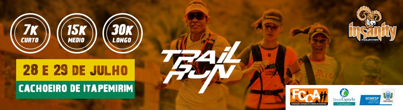 Insnaity Mountain Trail  Run 2º Etapa Cachoeiro